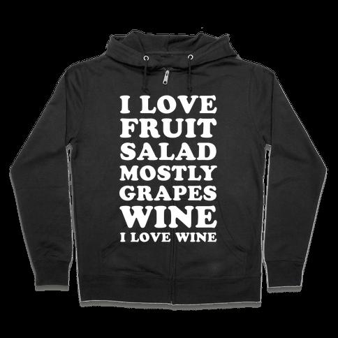 Wine I Love Wine Zip Hoodie