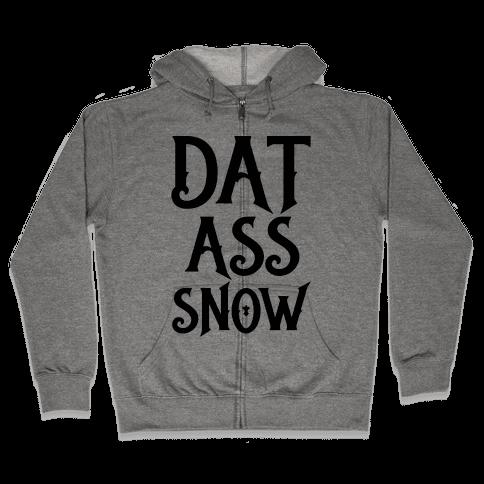 Dat Ass Snow Parody Zip Hoodie
