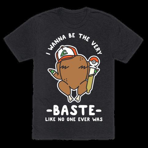 I Wanna Be The Very Baste