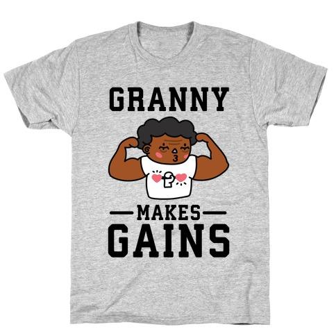 Granny Makes Gains T-Shirt
