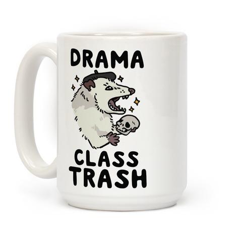 Drama Class Trash Opossum Coffee Mug