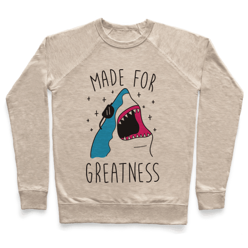 Made For Greatness (CMYK) Pullover