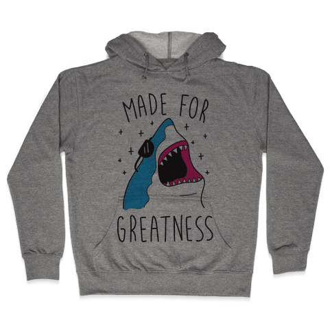 Made For Greatness (CMYK) Hooded Sweatshirt
