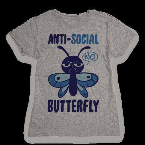 Anti-Social Butterfly  Womens T-Shirt