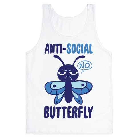 Anti-Social Butterfly  Tank Top