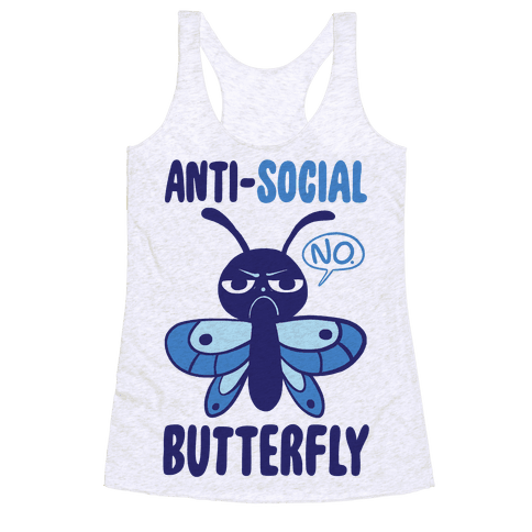 Anti-Social Butterfly  Racerback Tank Top