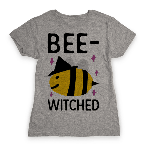 Bee Witched Womens T-Shirt