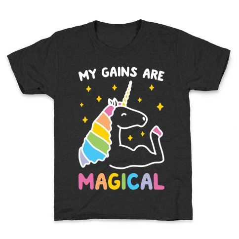 My Gains Are Magical Kids T-Shirt