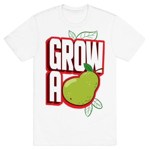 Grow A Pear T-Shirt