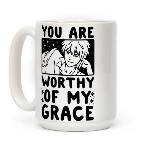 You Are Worthy of My Grace - Kaworu Coffee Mug
