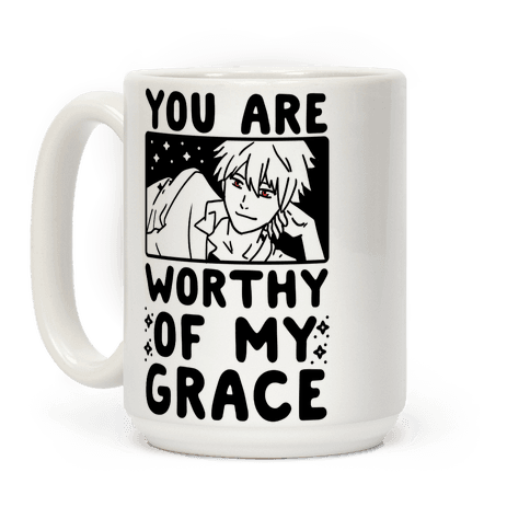 You Are Worthy of My Grace - Kaworu Coffee Mug