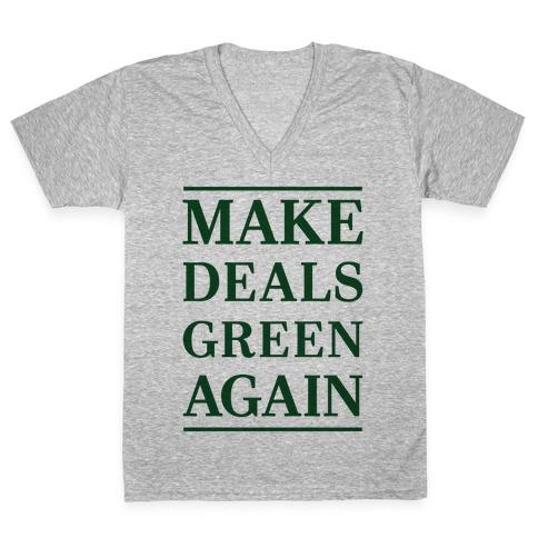 Make Deals Green Again V-Neck Tee Shirt