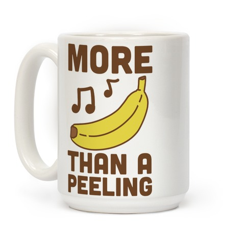More Than a Peeling Coffee Mug