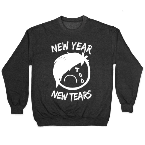 New Year, New Tears Pullover