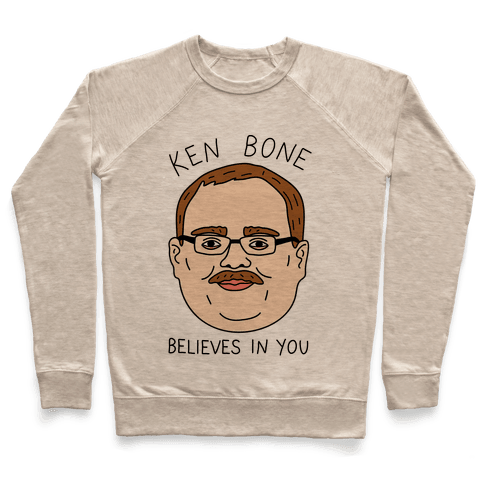 Ken Bone Believes In You Pullover