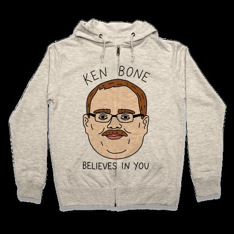 Ken Bone Believes In You Zip Hoodie