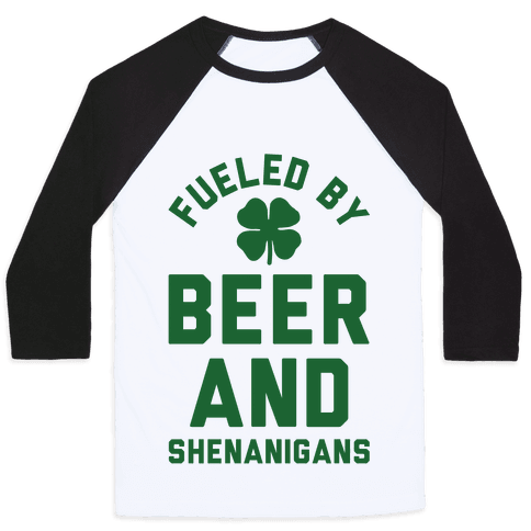 Fueled By Beer and Shenanigans Baseball Tee
