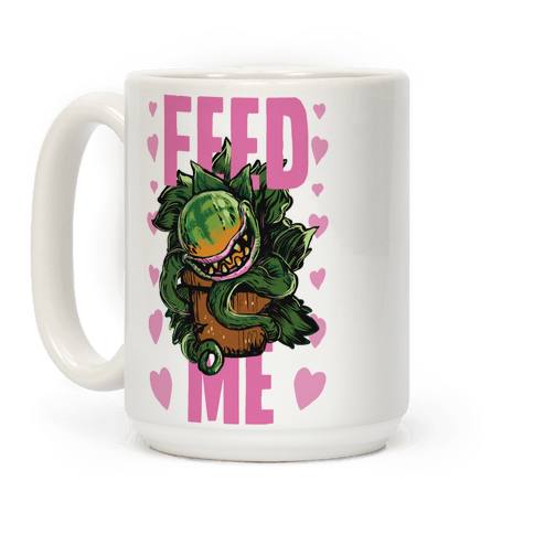 Feed Me!- Audrey II Coffee Mug