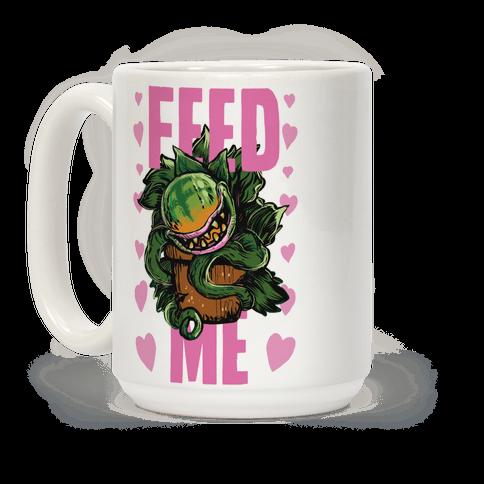 Feed Me!- Audrey II Coffee Mug
