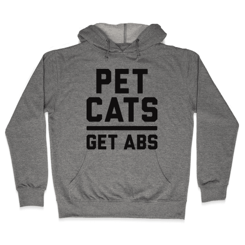 Pet Cats Get Abs Hooded Sweatshirt