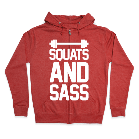 Squats and Sass Zip Hoodie