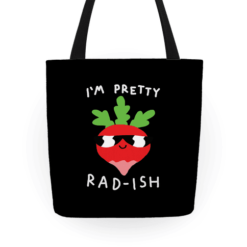 I'm Pretty Rad-ish Tote