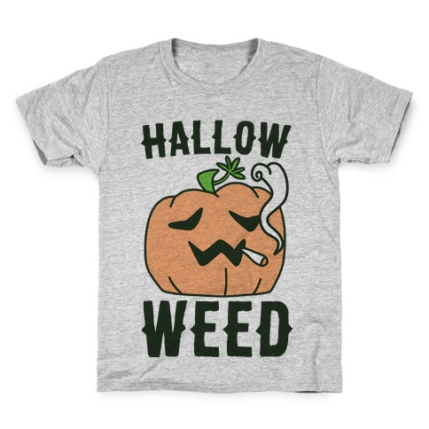 Hallow-Weed Kids T-Shirt