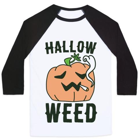 Hallow-Weed Baseball Tee