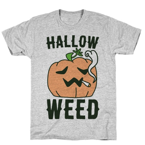 Hallow-Weed T-Shirt