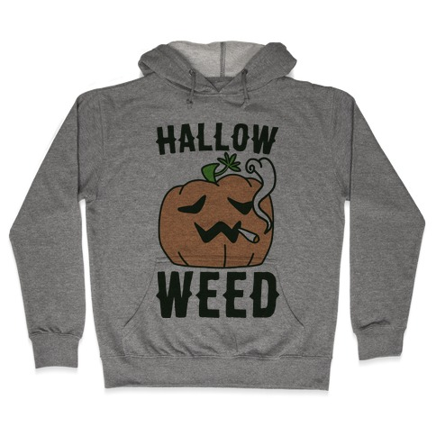 Hallow-Weed Hooded Sweatshirt