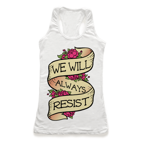 We Will Always Resist
