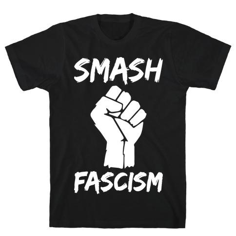 Smash Fascism T-Shirt