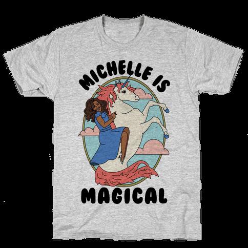 Michelle Is Magical Mens T-Shirt