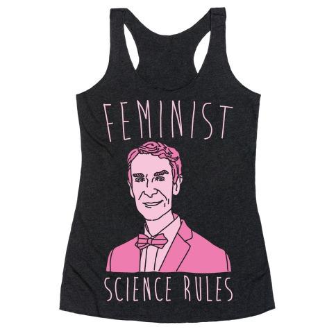 Feminist Science Rules Bill Nye Feminism Parody White Print Racerback Tank Top