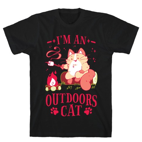 I'm An Outdoors Cat T-Shirt