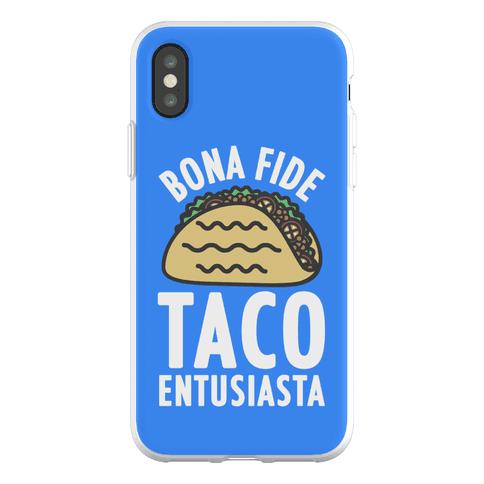 Bona Fide Taco Enthusiasta Phone Flexi-Case