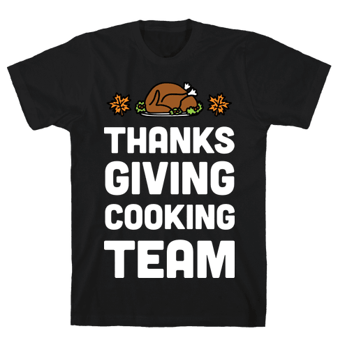 Thanksgiving Cooking Team Mens T-Shirt