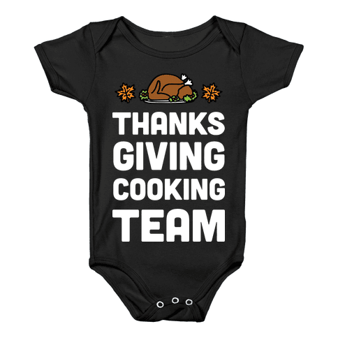 Thanksgiving Cooking Team Baby Onesy