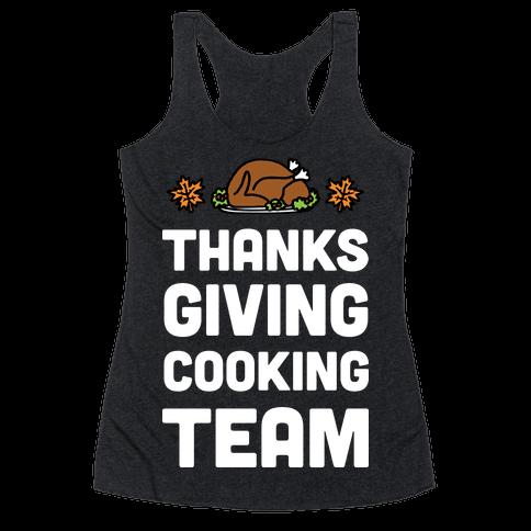 Thanksgiving Cooking Team Racerback Tank Top