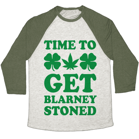 Time To Get Blarney Stoned Baseball Tee