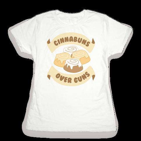 Cinnabuns Over Guns Womens T-Shirt