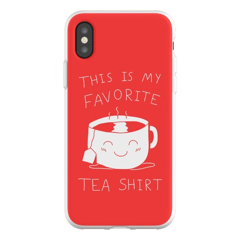 This Is My Favorite Tea Shirt Phone Flexi-Case