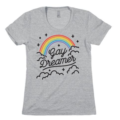 Gay Dreamer Womens T-Shirt