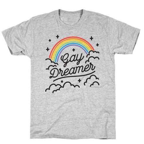 Gay Dreamer T-Shirt