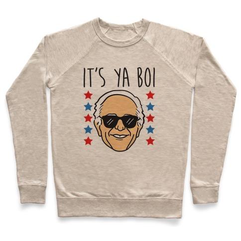 It's Ya Boi Bernie Pullover