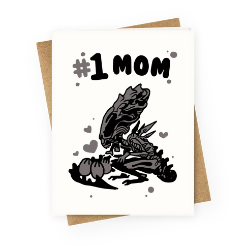 Alien Queen #1 Mom Greeting Card