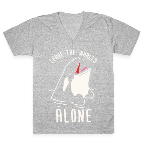 Leave The Whales Alone V-Neck Tee Shirt