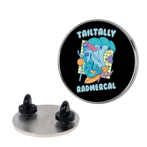 Tailtally Radmercal Pin