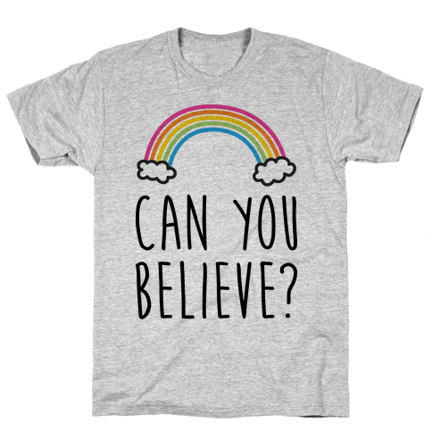 Can You Believe? Queer Eye Rainbow (Pair 1/2) Mens T-Shirt