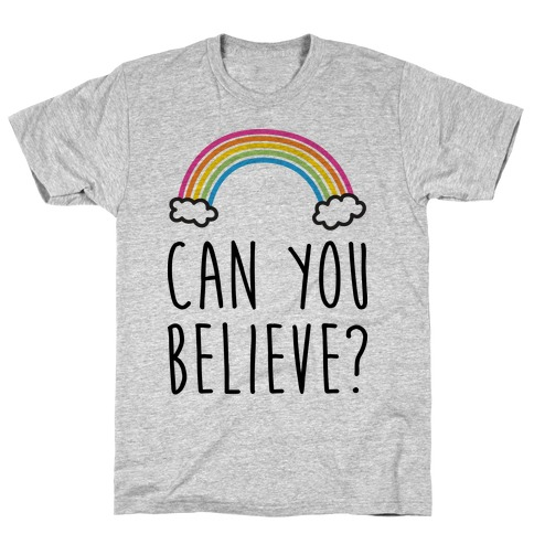 Can You Believe? Queer Eye Rainbow (Pair 1/2) T-Shirt
